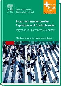 Praxis der interkulturellen Psychiatrie und Psychotherapie - Migration und psychische Gesundheit
